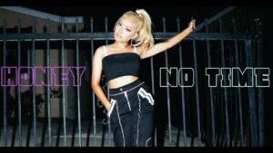 Honey C| No Time |